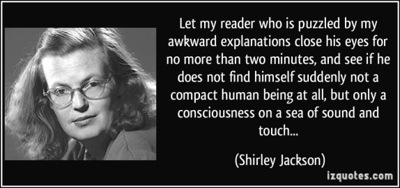 quote-let-my-reader-who-is-puzzled-by-my-awkward-explanations-close-his-eyes-for-no-more-than-two-shirley-jackson-329457.jpg